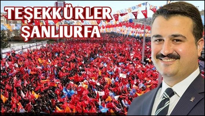 AK Parti Şanlıurfa İl Başkanı Bahattin Yıldız'dan Şanlıurfalılara teşekkür