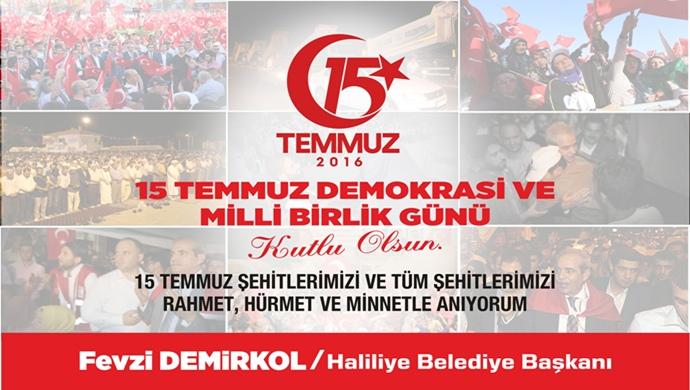 Başkan Demirkol'dan 15 Temmuz Mesajı