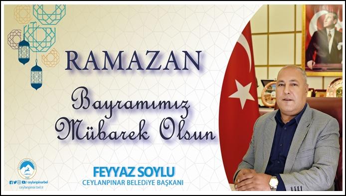 Başkan Soylu'dan Ramazan Bayramı Mesajı