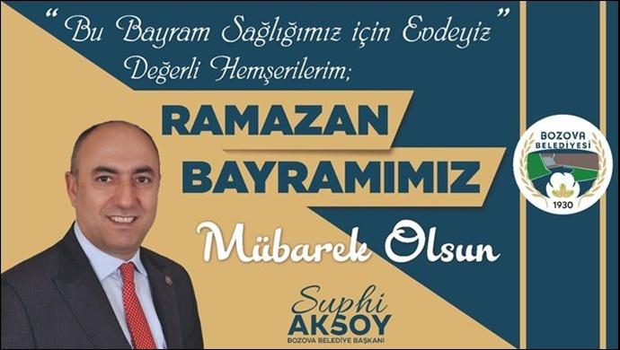 Bozova Belediye Başkanı Suphi Aksoy'dan Bayram mesajı