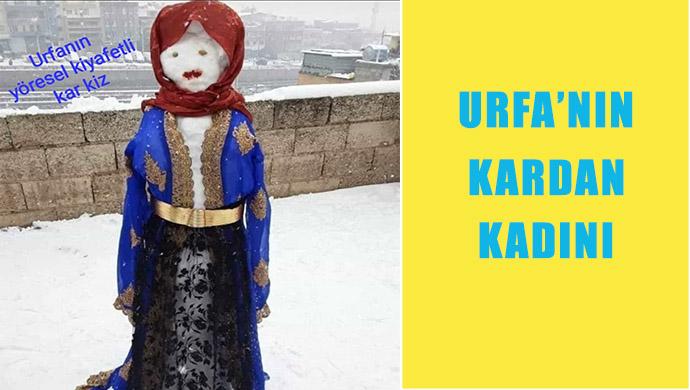 Bu da Urfa'nın kardan kadını!