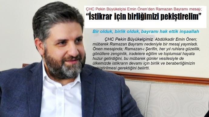 Büyükelçi Önen'den Ramazan Bayramı mesajı;