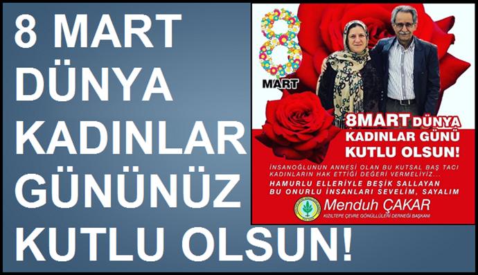 Çakar'dan 8 Mart Dünya Emekçi Kadınlar Günü Mesajı.