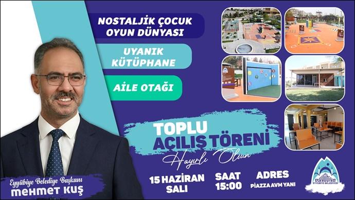 Eyyübiye Belediyesi toplu açılış töreni yarın