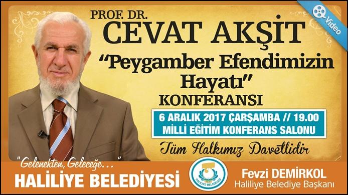"""HALİLİYE BELEDİYESİNDEN """"PEYGAMBER EFENDİMİZİN HAYATI"""" KONFERANSI"""
