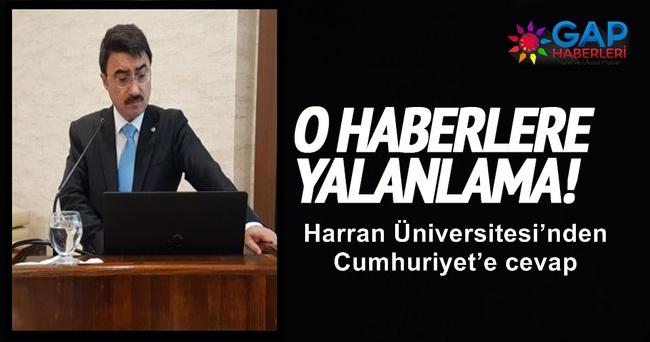 Harran Üniversitesi'nden Cumhuriyet'e cevap