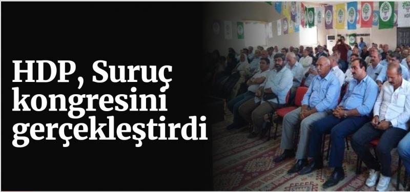 HDP, Suruç kongresini gerçekleştirdi