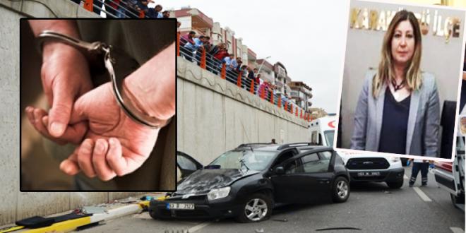 O sürücü gözaltına alındı