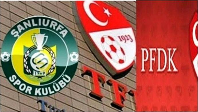 PFDK'dan Şanlıurfaspor ve Karaköprü Belediyespor'a Ceza