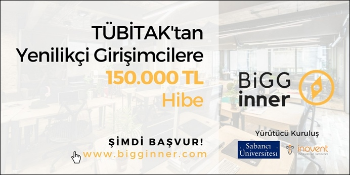 Sabancı Üniversitesi, TÜBİTAK 1512 Girişimcilik Destek Programının resmi uygulayıcısı oldu