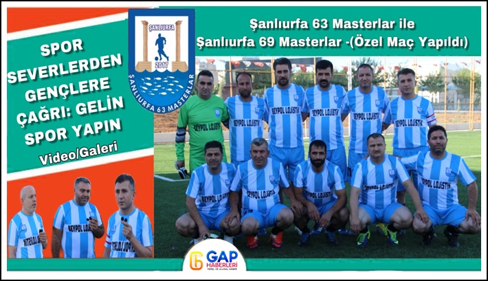 Şanlıurfa 63 Masterlar'dan Sporseverler Çağrı