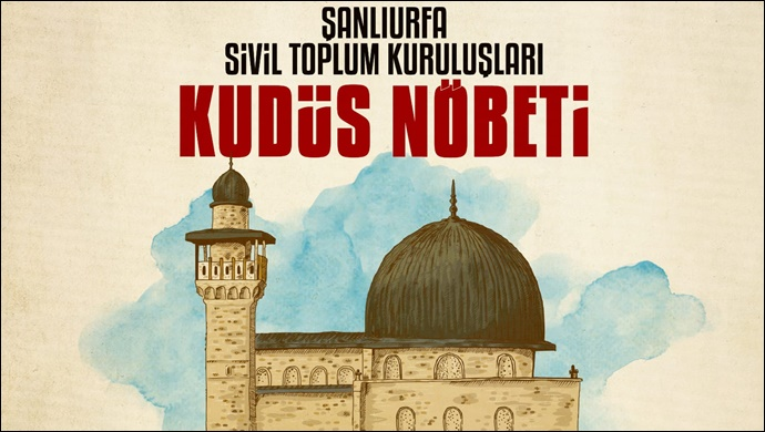 Şanlıurfa'da STK'lardan Kudüs Nöbeti