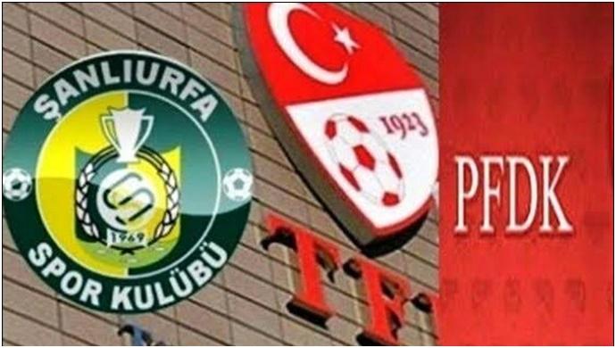 Şanlıurfaspor'PFDK'ya Sevk Edildi