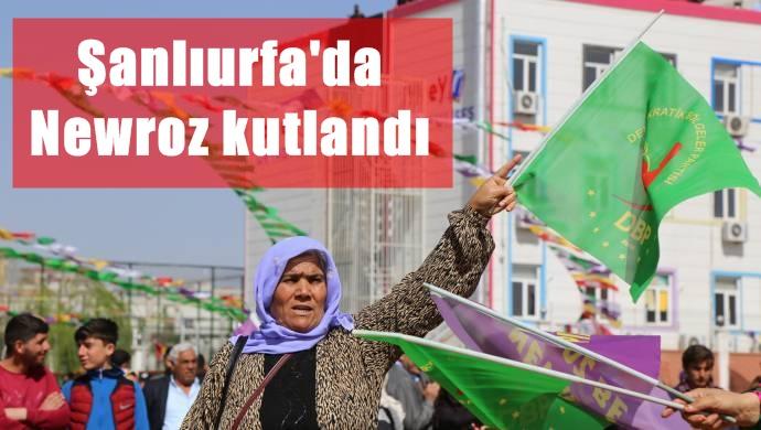 Urfa'da Newroz kutlandı