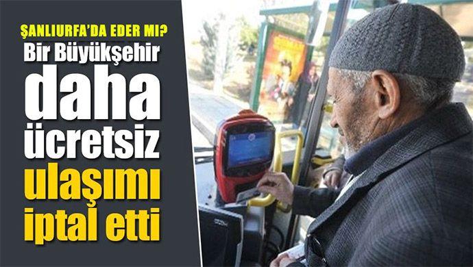 Vatandaşlar Büyükşehir'den 65 yaş kartlarının iptal edilmesi adımını bekliyor